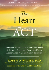 The Heart of ACT - Robyn Walser